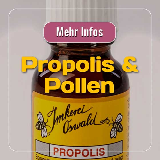 Propolis & Pollen in der Imkerei Oswald