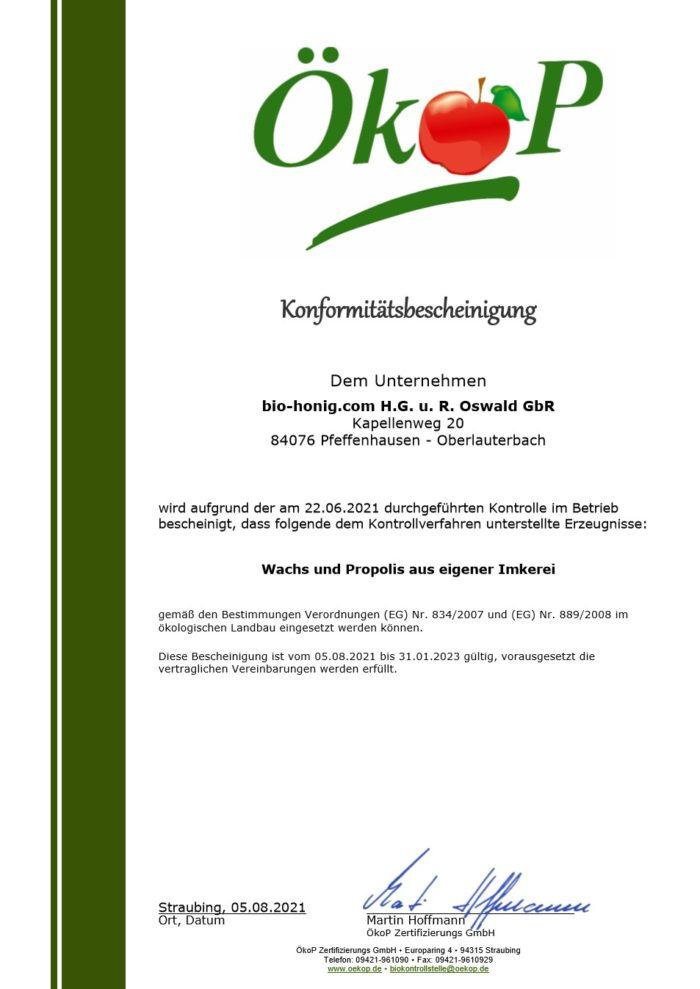 Ein Öko-Qualitäts-Zertifikat für Propolis und Bienenwachs aus Imkerei-Oswald´s eigener Bienenhaltung.